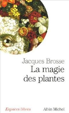 La magie des plantes  Jacques Brosse Lamagiedesplantes2